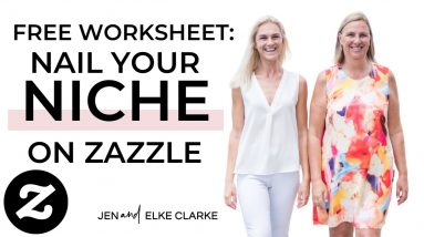 Download Your Free Worksheet: Nail Your Niche on Zazzle